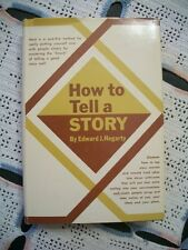 How to Tell a Story (Edward J. Hegarty, 1963 HCDJ)