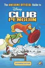 The Awesome Official Guide to Club Penguin: Expanded Edition (Disney Club Pengui