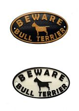 English Bull Terrier & Motif Beware Dog Sign - House Garden Door Gate Plaques