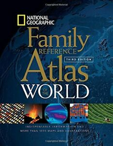 National Geographic Family Reference Atlas of the World Third Edition