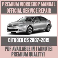 *WORKSHOP MANUAL SERVICE & REPAIR GUIDE for CITROEN C5 2007-2015