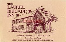 THE LAUREL BRIGADE INN Route No. 7 LEESBURG, VA. Colonial Cookery with lodging