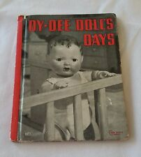 Dy-Dee Doll's Days Children Book by Peggy Vandegriff