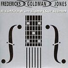 Fredericks Goldman Jones Il suffira d'un signe (sur scène; 1992; 2 t.. [Maxi-CD]