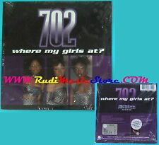 CD Singolo 702 Where My Girls At? 156 334-2 EUROPE 1999 PROMO CARDSLEEVE(S25)