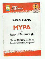 Orig.PRG   Europa League  2012/13   MYPA -47 - RAPID BUKAREST  !!  SELTEN