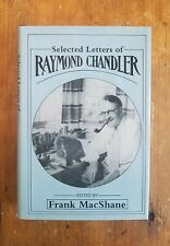 Selected Letters of Raymond Chandler - 1st Edition, 3rd Print (1981, Hardcover)