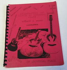 Anahata P Moore ~ Accompanying The Dances Of Universal Peace, guitar manual