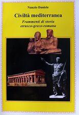 NUNZIO DANIELE CIVILTÀ MEDITERRANEA FRAMMENTI DI STORIA ETRUSCO-ROMANA 2001