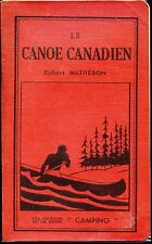 LE CANOE CANADIEN - Robert Mathéron