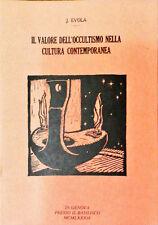 IL VALORE DELL'OCCULTISMO NELLA CULTURA CONTEMPORANEA - J. EVOLA - 1984