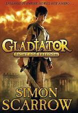 Scarrow, Simon, Gladiator: Fight for Freedom, Very Good Book