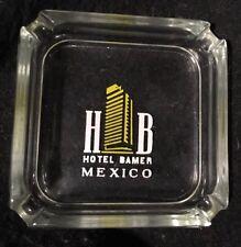 vintage art deco ash tray Hotel Bamer Mexico City