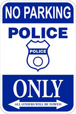 No Parking Police Only - 12 x 18 Parking Lot Sign - 10 Year 3M Warranty.