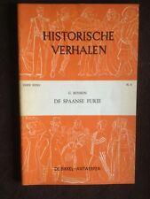 HISTORISCHE VERHALEN : DE SPAANSE FURIE : 6° REEKS N° 4 : 1958