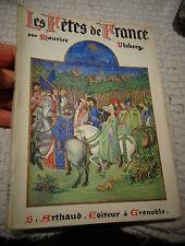 Maurice Vloberg LES FETES DE FRANCE Coutumes Religieuses et Populaires