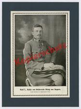 H. Noack Berlin Foto Kaiser Karl I. Uniform Orden Wien Habsburg K.u.K. Adel 1917