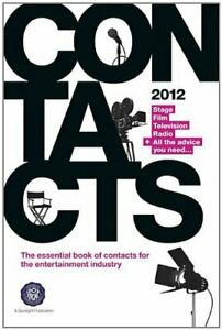 Contacts 2012: Stage, Television, Film & Radio, Poynton, Kate, Used; Good Book
