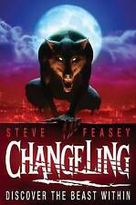 Changeling (Changeling series), Feasey, Steve , Good, FAST Delivery