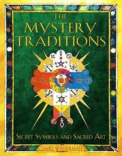 Mystery Traditions Secret Symbols and Sacred Art NEW Book James Wasserman Illust