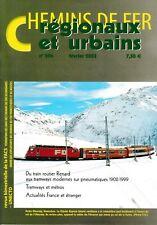 CHEMINS de FER RÉGIONAUX et URBAINS - N° 294 (Fevrier 2003) (FACS - CFRU) (Train