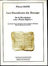 LES DISSIDENTS DU BOCAGE - Pierre Dane 2004 - Bressuire - Deux-Sèvres