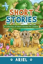 Short Stories: A Collection of Short Stories for Children (Paperback or Softback