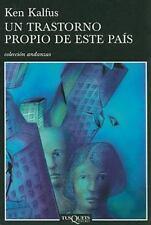 Un trastorno propio de este pais (Spanish Edition) Paperback de Ken Kalfus