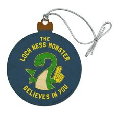 Loch Ness Monster Believes in You Funny Wood Christmas Tree Ornament