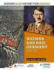 Hodder GCSE History For Edexcel Grade 9-1 Weimar And Nazi Germany (1918-1939)