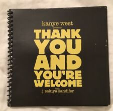 KANYE WEST Thank You And Your Welcome Limited Edition Collector's BOOK RARE!!!!!