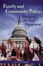 Family And Community Policy: Strategies for Civic Engagement