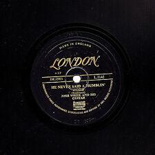 JOSH WHITE BLUES 78 HE NEVER SAID A MUMBLING WORD/ LONESOME ROAD LONDON L1142 V+