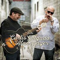 Curtis Salgado and Alan Hager - Rough Cut [CD]