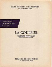 COURS DESSIN ET PEINTURE PAR CORRESPONDANCE - LA COULEUR - ECOLE ABC PARIS 1966