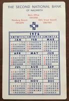 Vintage The Second National Bank Of Nazareth PA. 1976 Pocket Calendar Plastic