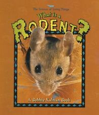 What is a Rodent? (The Science of Living Things)