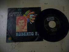 "ROBERTO FIA"" CHIMENE- disco 45 giri ARISTON Italy 1971"" ROG.Italy"