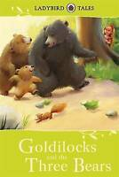 Ladybird Tales: Goldilocks and the Three Bears, Southgate, Vera, Very Good Book