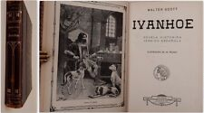 IVANHOE Walter Scott PICOLO novela histórica version Española illustrated 1910s