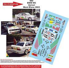 DECALS 1/18 REF 692 BMW M3 VERICEL RALLYE DU MONT BLANC 2003 RALLY