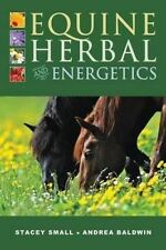 NEW Equine Herbal and Energetics by Stacey Small