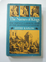 Jeffry Kaplow THE NAMES OF KINGS First edition 1972 Basic Books HCDJ