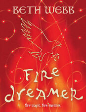 Fire Dreamer by Beth Webb (Hardback, 2007)