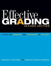 Effective Grading: A Tool for Learning and Assessment in College (Paperback or S