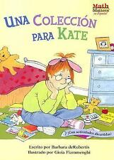 Una Coleccion Para Kate (Math Matters! Series) (Spanish Edition)-ExLibrary