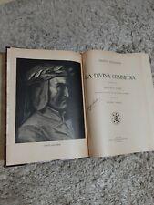 Dante Alighieri La Divina Commedia Illustrata Da Gustavo Dore' Per Cura Di...