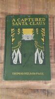 A CAPTURED SANTA CLAUS by Thomas Nelson Page, Illustrated by W. Jacobs, 1902