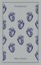 Frankenstein (Penguin Clothbound Classics) by Mary Wollstonecraft Shelley.