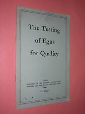 THE TESTING OF EGGS FOR QUALITY. EGG FARMING. 1949. HMSO. ILLUSTRATED